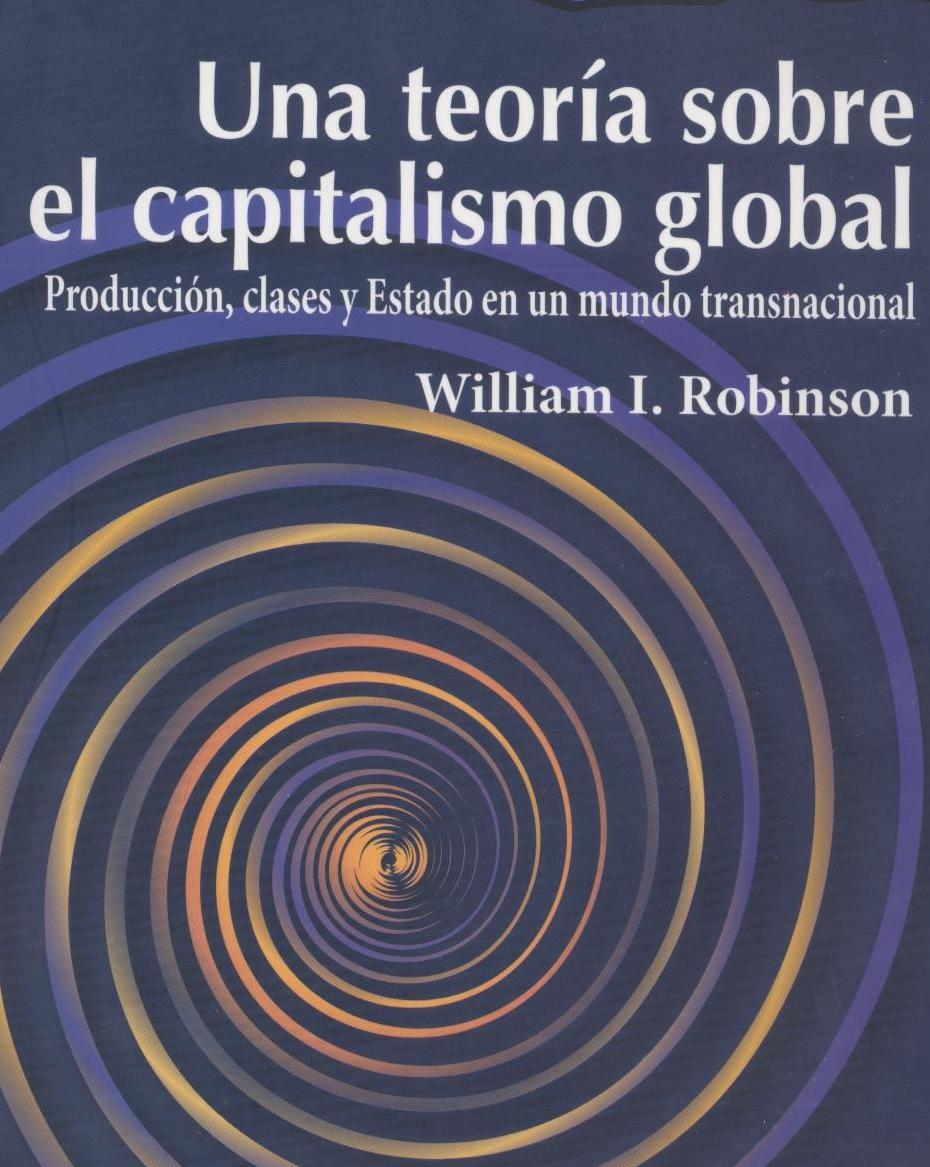 Una Teoria sobre el Capitalismo Global